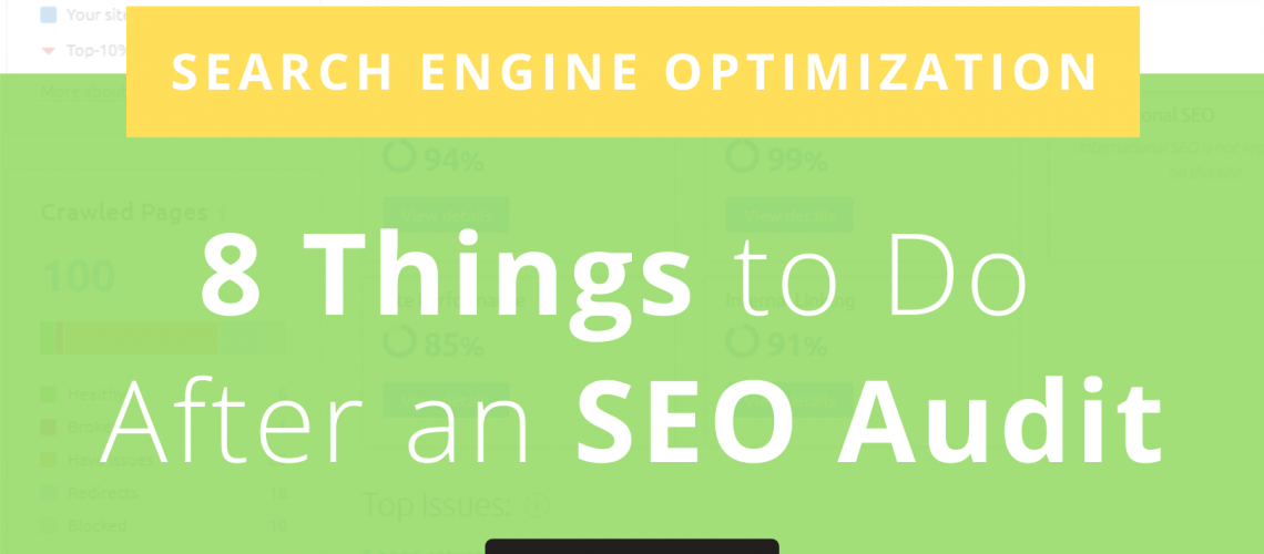 8 Things to Do After an SEO Audit