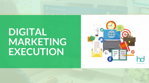 Digital Marketing Execution- Holistic Digital